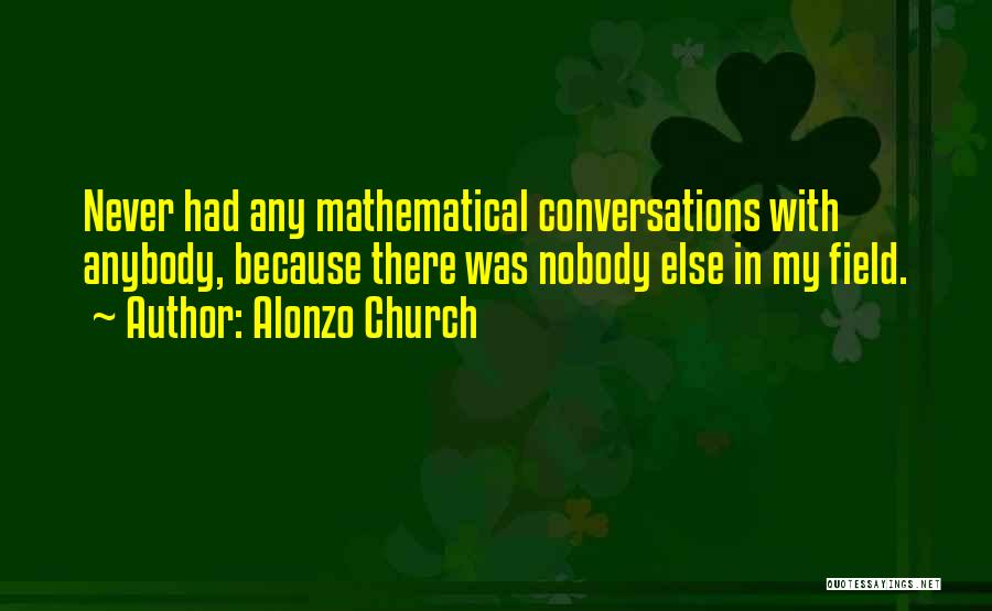 Alonzo Quotes By Alonzo Church