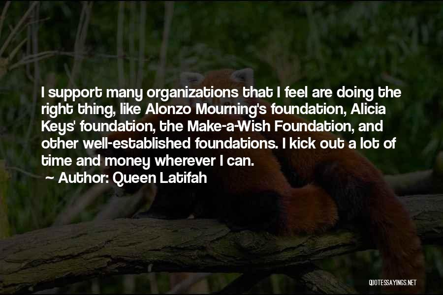 Alonzo Quotes By Queen Latifah