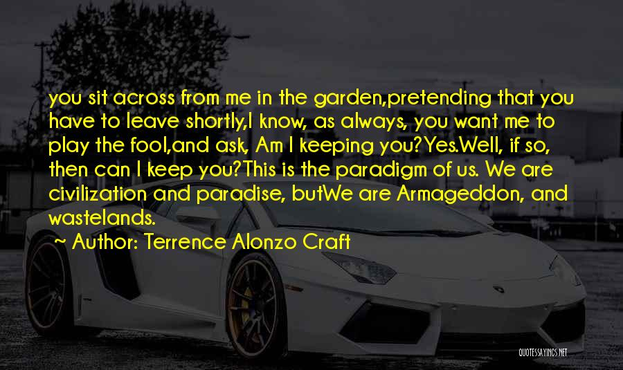 Alonzo Quotes By Terrence Alonzo Craft