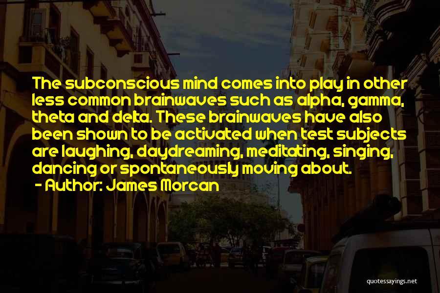 Alpha Gamma Delta Quotes By James Morcan