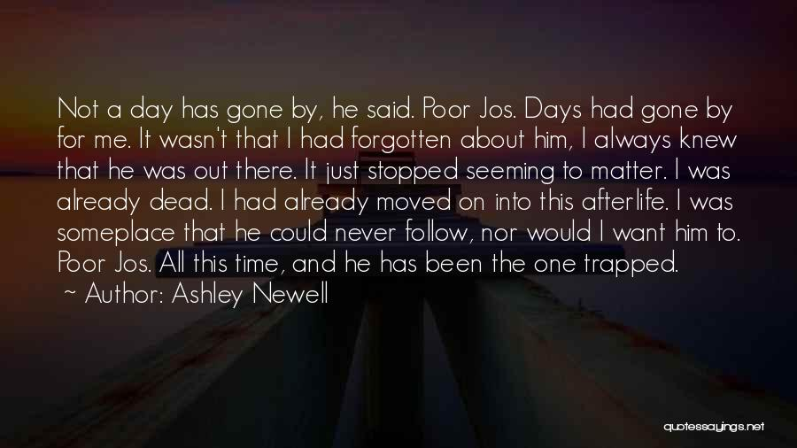 Already Moved On Quotes By Ashley Newell