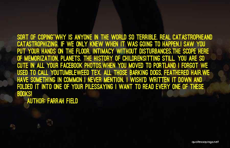 Already Moved On Quotes By Farrah Field