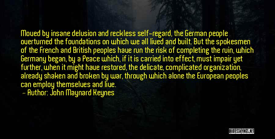 Already Moved On Quotes By John Maynard Keynes
