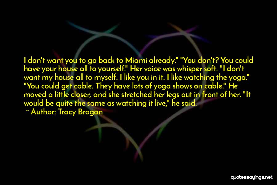 Already Moved On Quotes By Tracy Brogan
