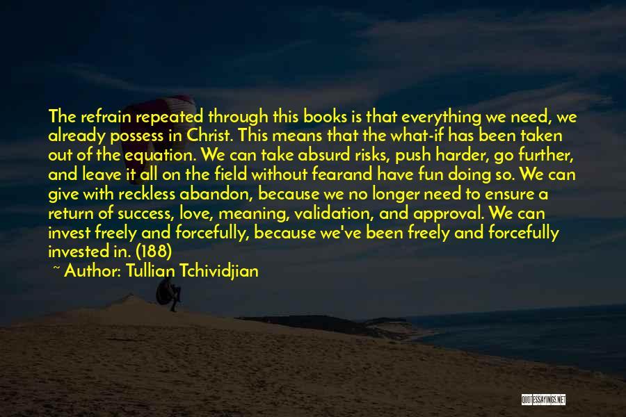 Already Taken Love Quotes By Tullian Tchividjian