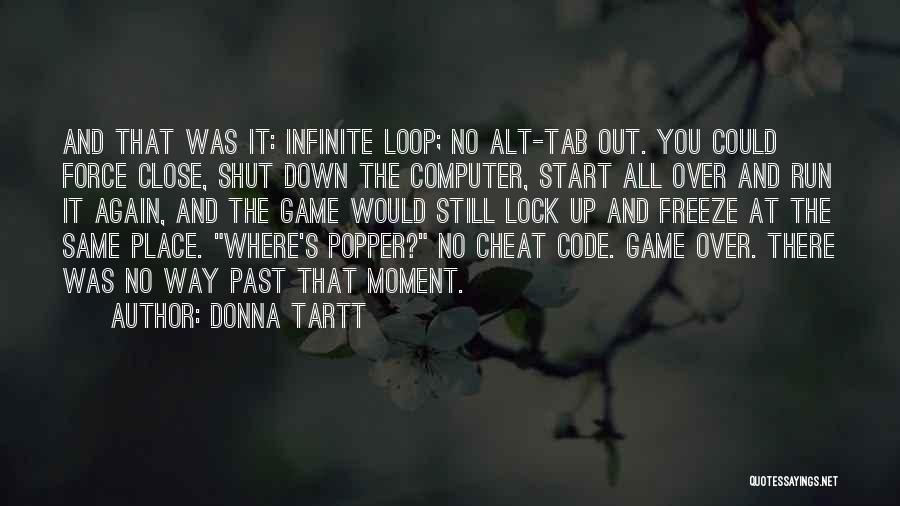 Alt Tab Quotes By Donna Tartt