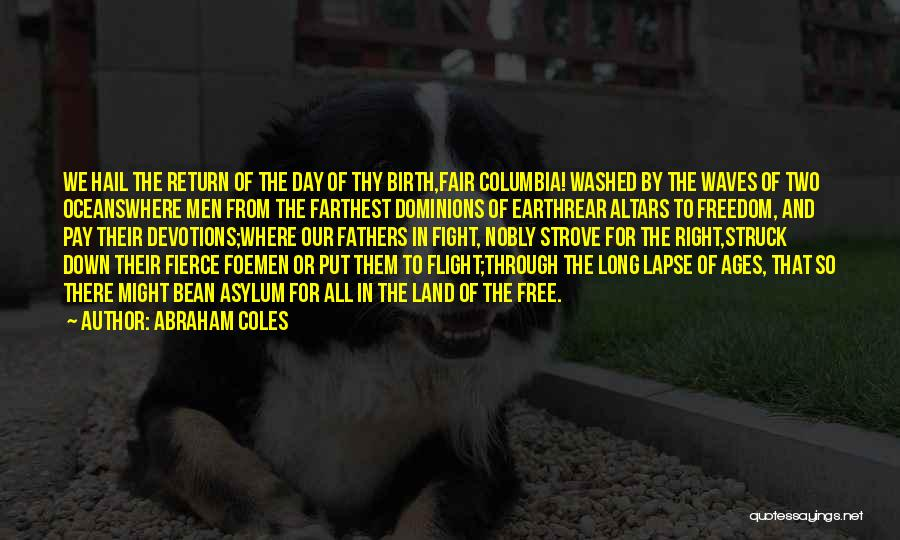 Altars Quotes By Abraham Coles