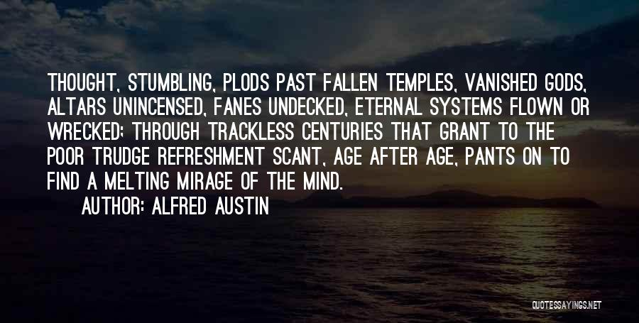 Altars Quotes By Alfred Austin