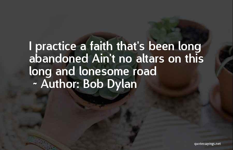 Altars Quotes By Bob Dylan