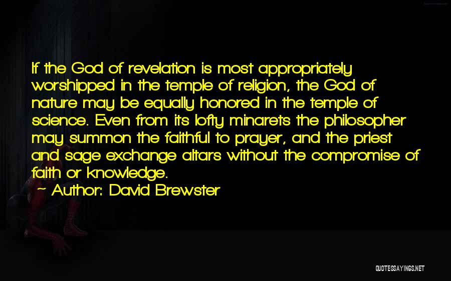 Altars Quotes By David Brewster