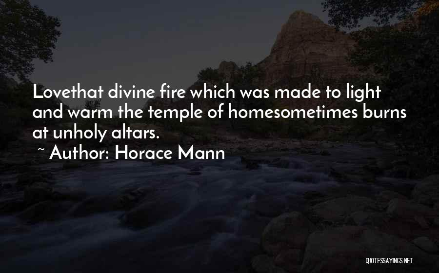 Altars Quotes By Horace Mann