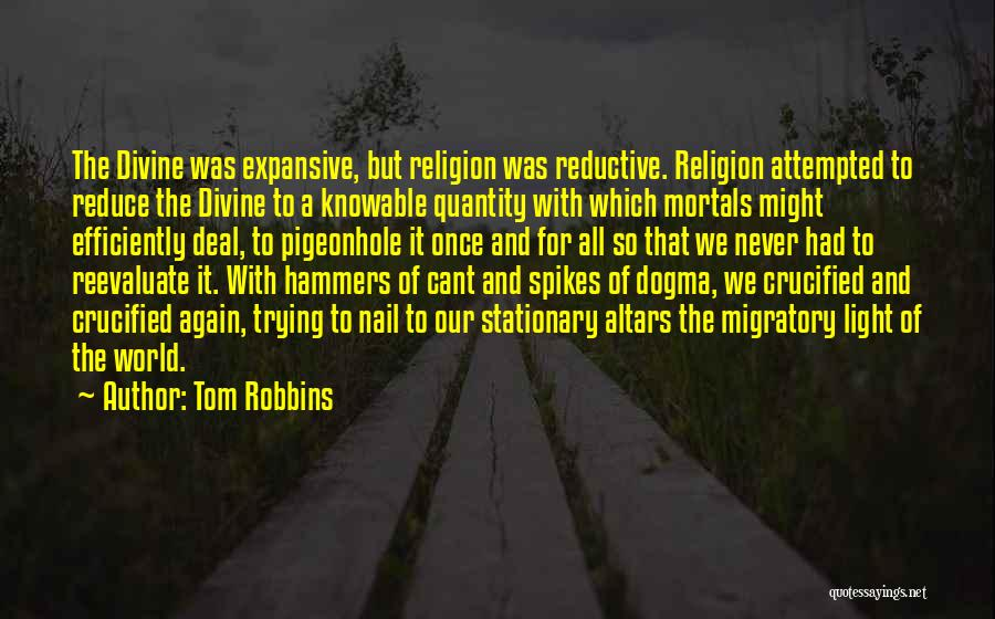 Altars Quotes By Tom Robbins