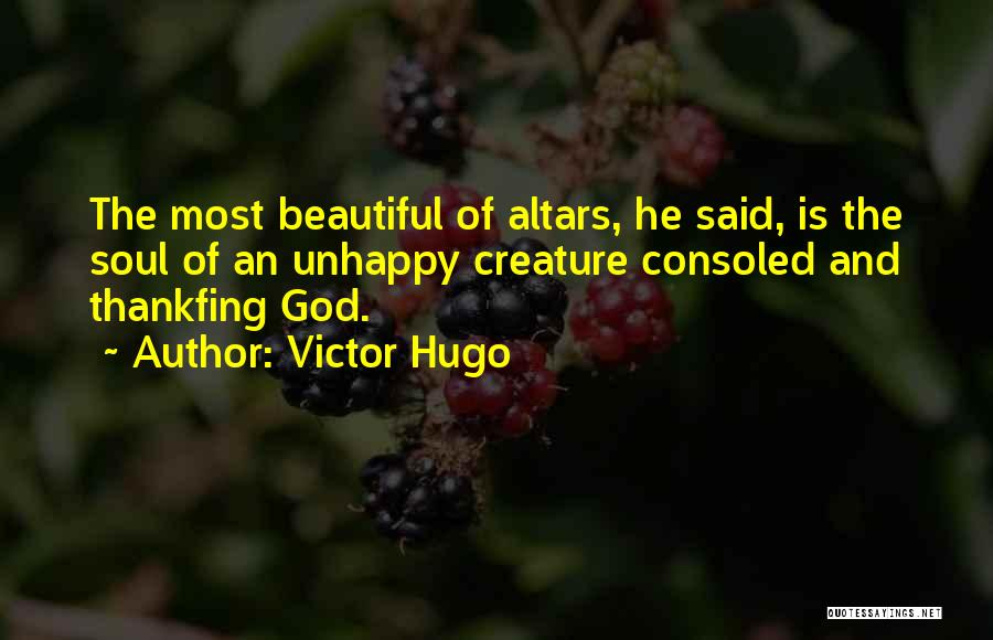 Altars Quotes By Victor Hugo
