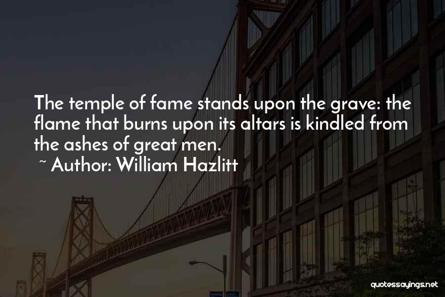 Altars Quotes By William Hazlitt