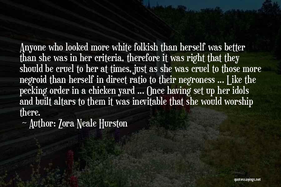 Altars Quotes By Zora Neale Hurston
