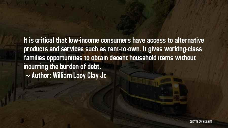 Alternative Families Quotes By William Lacy Clay Jr.
