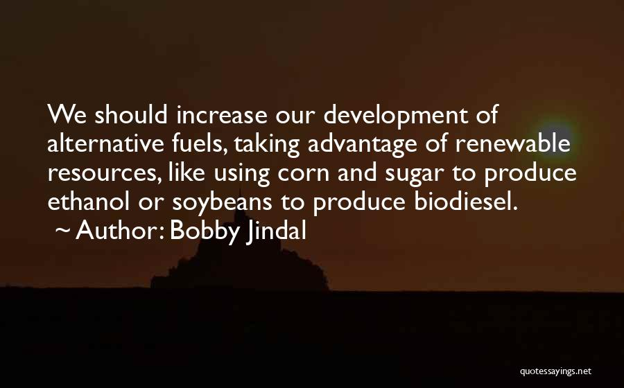 Alternative Fuels Quotes By Bobby Jindal