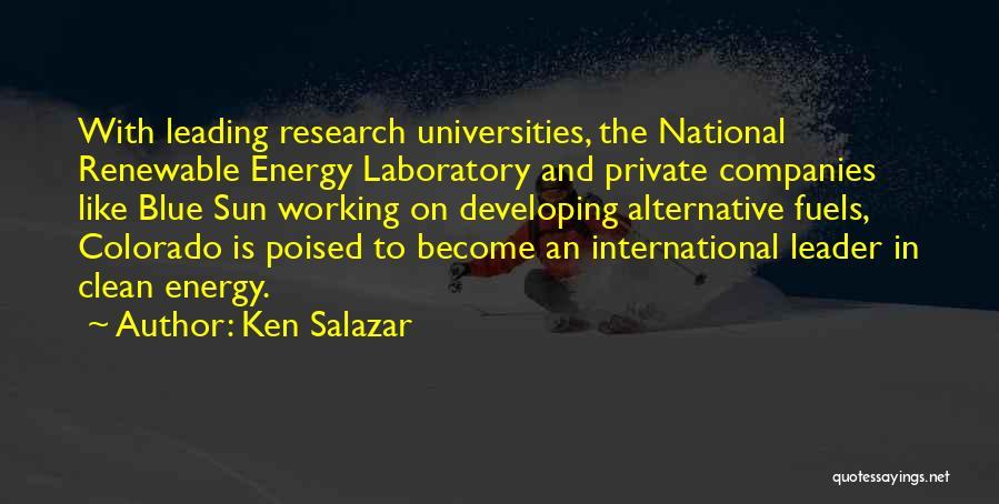 Alternative Fuels Quotes By Ken Salazar