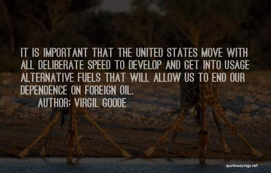 Alternative Fuels Quotes By Virgil Goode