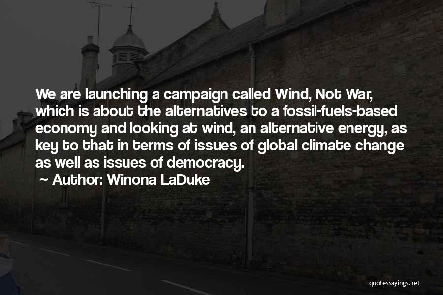 Alternative Fuels Quotes By Winona LaDuke