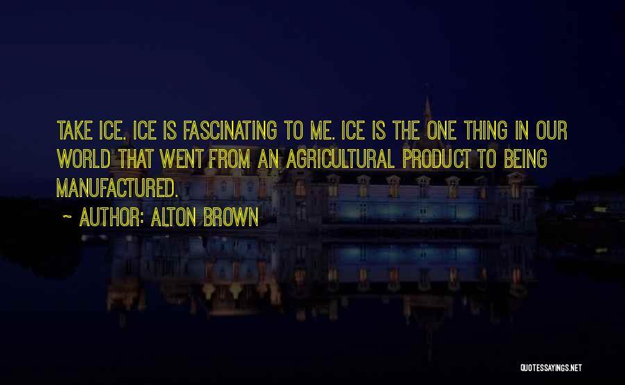 Alton Brown Quotes 1222160