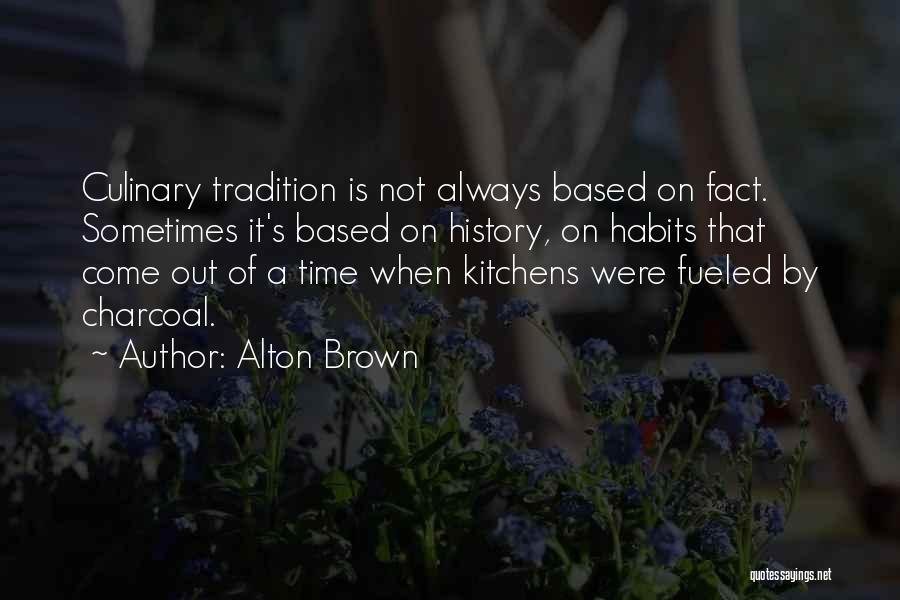 Alton Brown Quotes 1322681