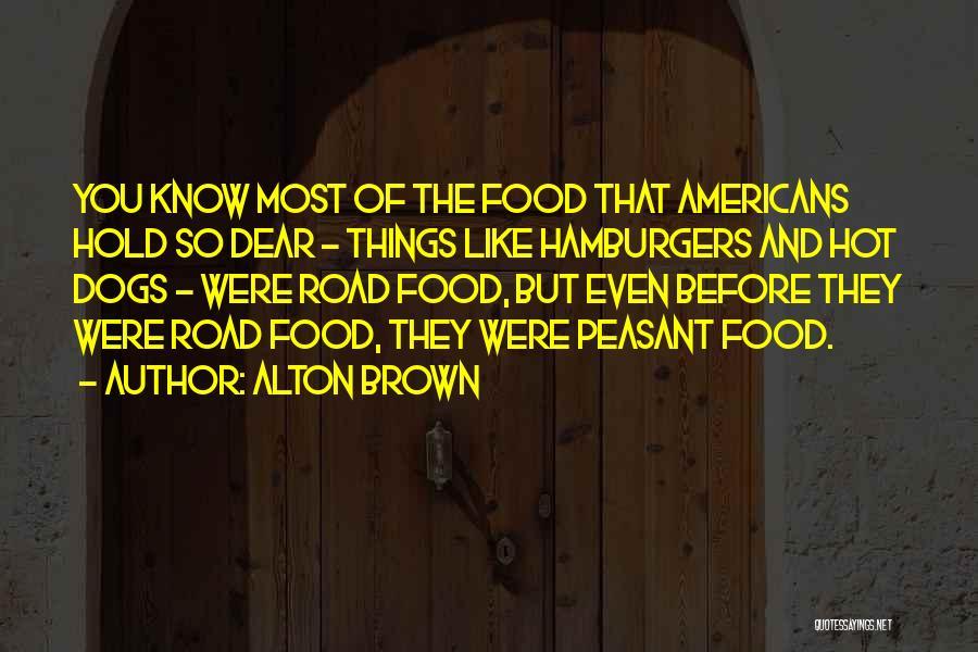 Alton Brown Quotes 1470134