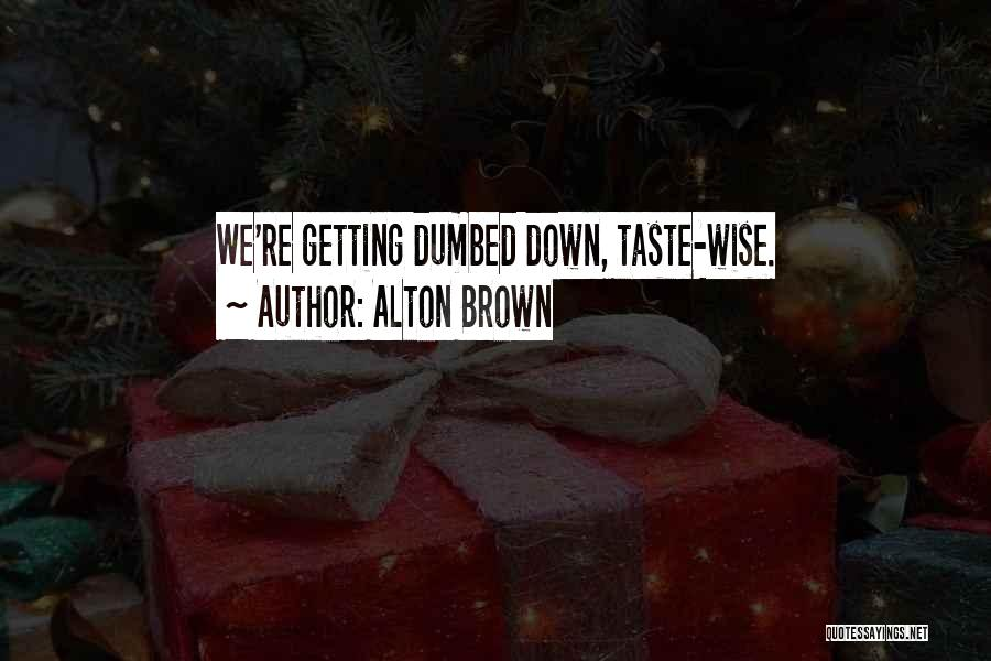 Alton Brown Quotes 1473309