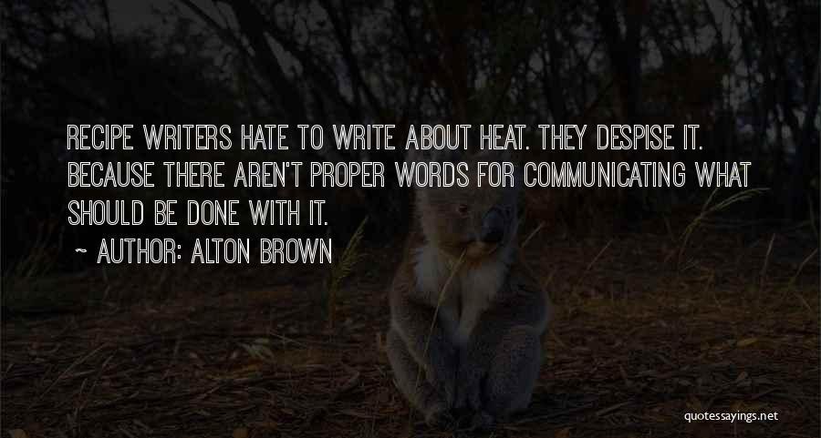 Alton Brown Quotes 1481531