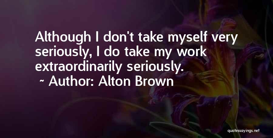 Alton Brown Quotes 1587261