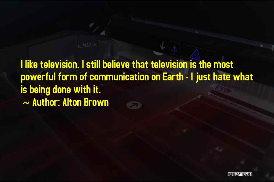 Alton Brown Quotes 1616602