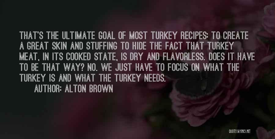 Alton Brown Quotes 1632347