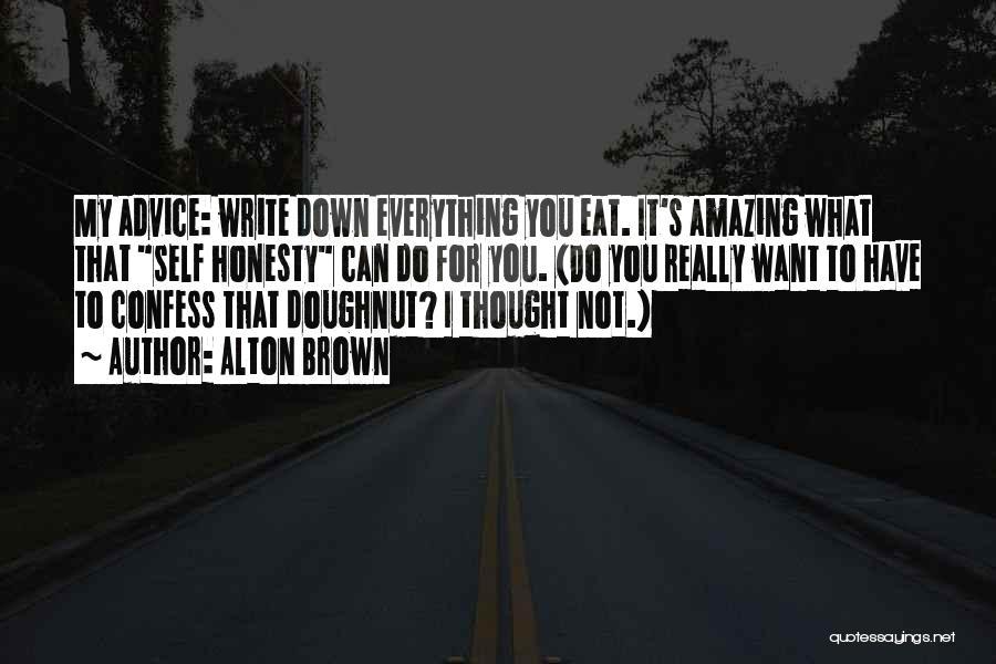Alton Brown Quotes 1651503