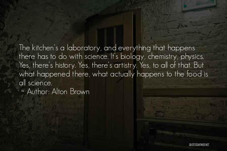 Alton Brown Quotes 1754829