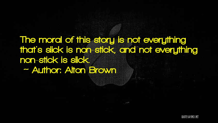 Alton Brown Quotes 1832964
