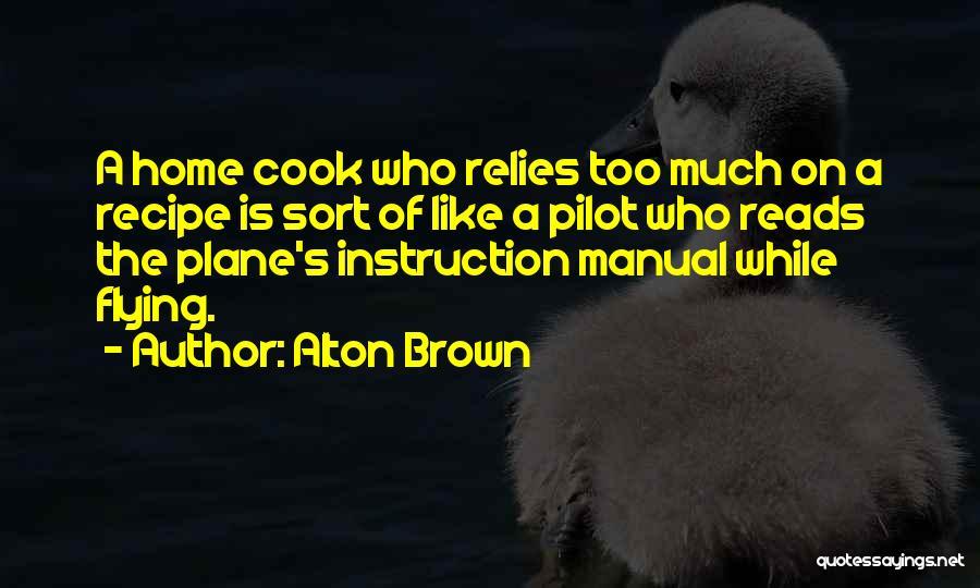 Alton Brown Quotes 1962336