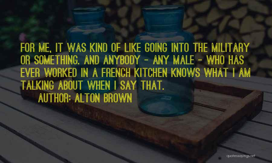 Alton Brown Quotes 2083442