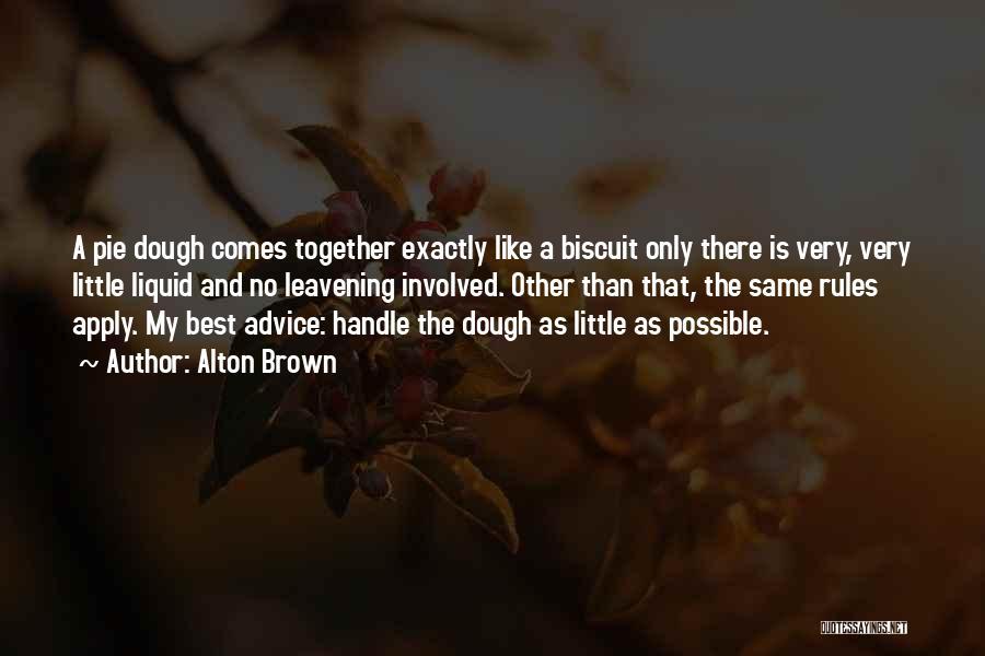 Alton Brown Quotes 2137239