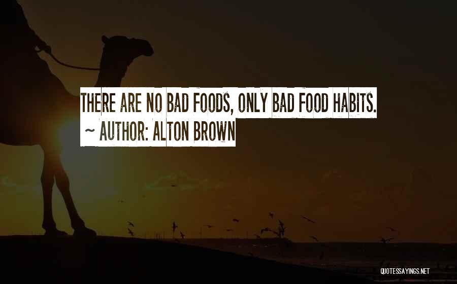 Alton Brown Quotes 2218433
