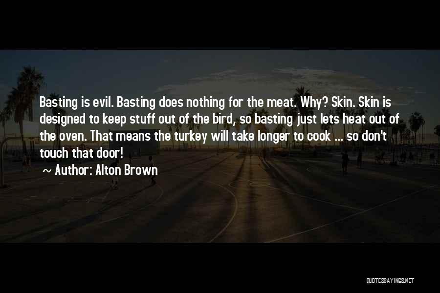 Alton Brown Quotes 2233529