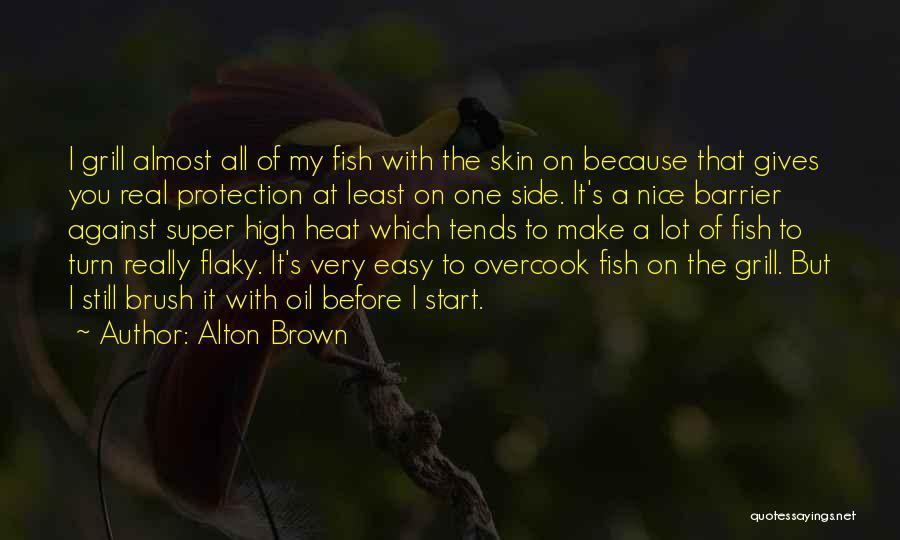 Alton Brown Quotes 389816