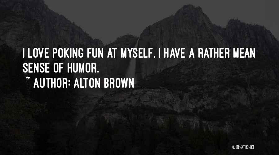 Alton Brown Quotes 399027