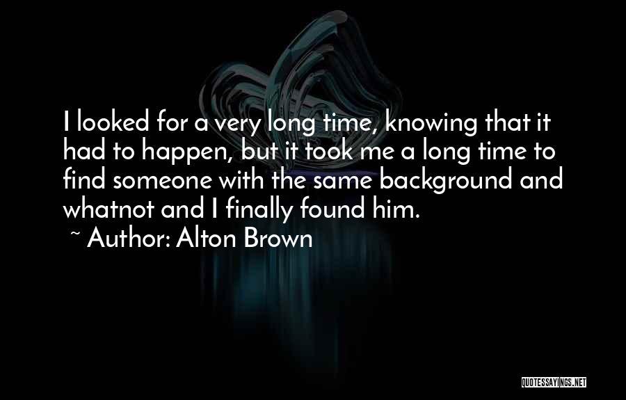 Alton Brown Quotes 613855