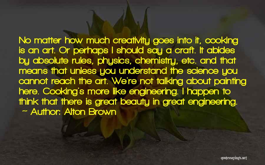 Alton Brown Quotes 747954
