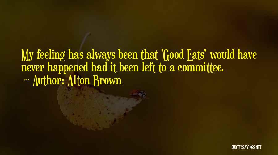 Alton Brown Quotes 86784