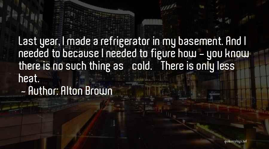 Alton Brown Quotes 900307