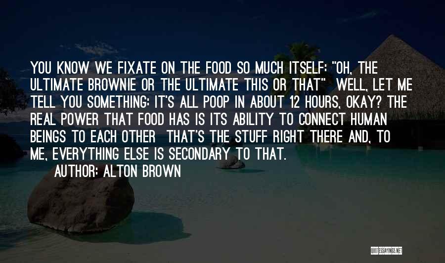 Alton Brown Quotes 930891