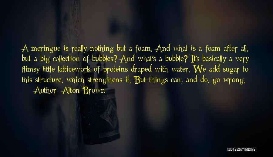 Alton Brown Quotes 939038
