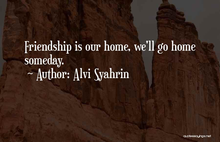 Alvi Syahrin Quotes 1025883