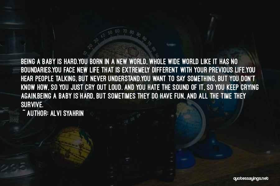 Alvi Syahrin Quotes 1351223